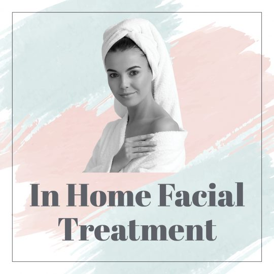 In home Facial Treatment
